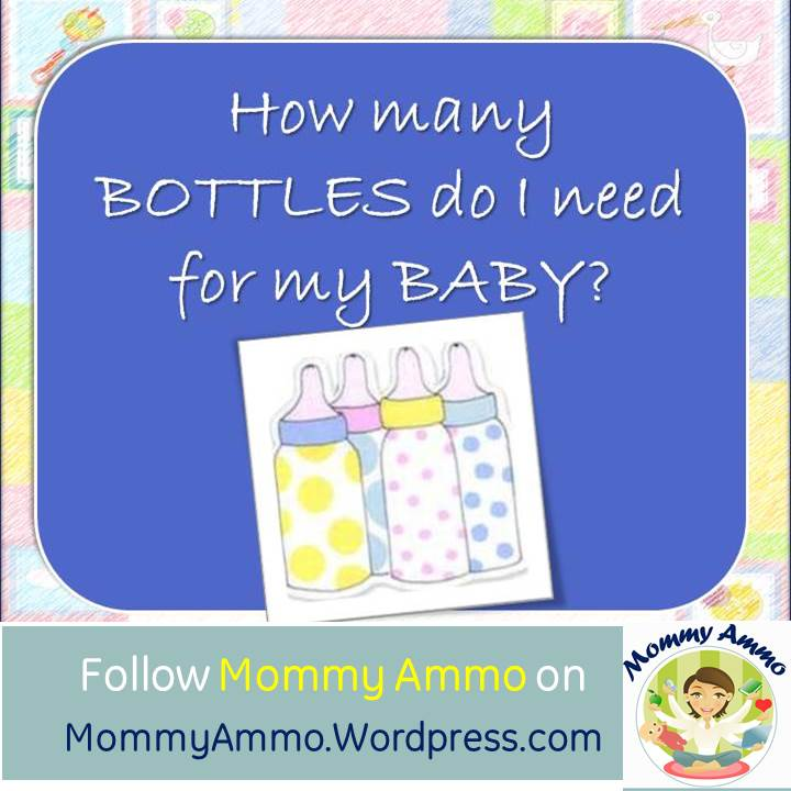 how many bottles do i need for my baby mommy ammo